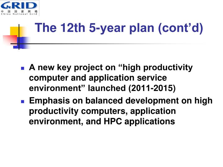 The 12th 5-year plan (cont'd)