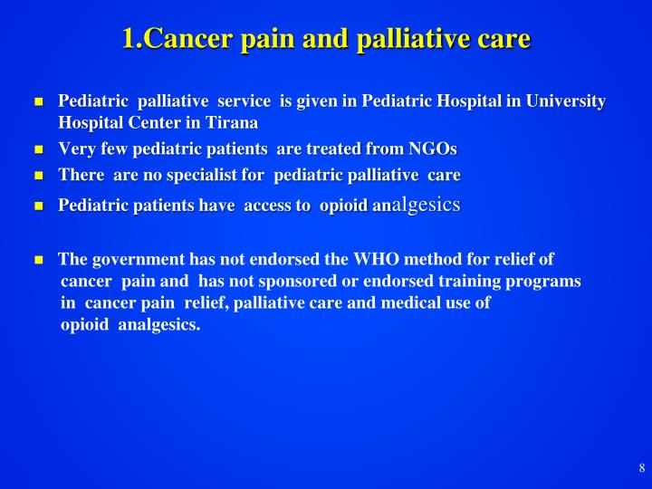 1.Cancer pain and palliative care