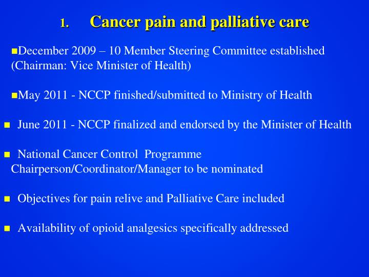 Cancer pain and palliative care