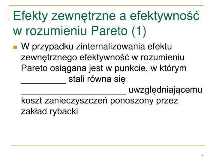 Efekty zewnętrzne a efektywność w rozumieniu Pareto (1)