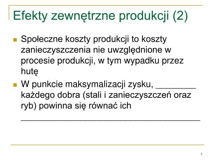Efekty zewnętrzne produkcji (2)