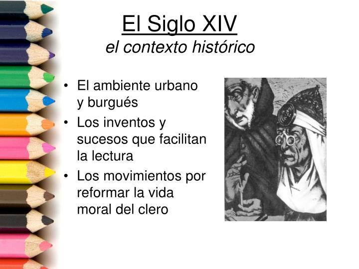 El Siglo XIV
