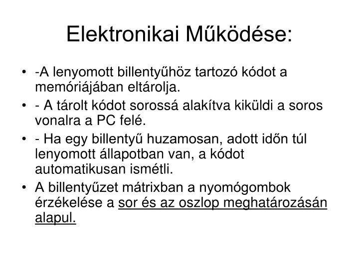Elektronikai Működése: