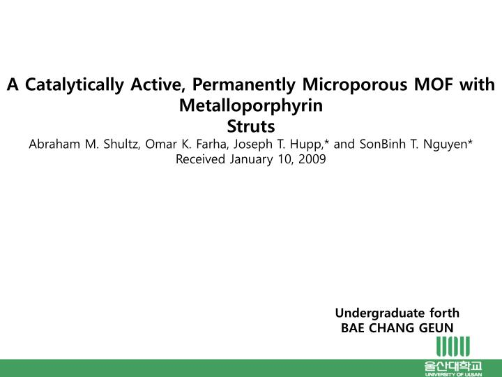 A Catalytically Active, Permanently Microporous MOF with Metalloporphyrin