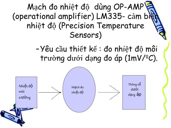 Mạch đo nhiệt độ  dùng OP-AMP (operational amplifier) LM335- cảm biến nhiệt độ (Precision Temperature Sensors)