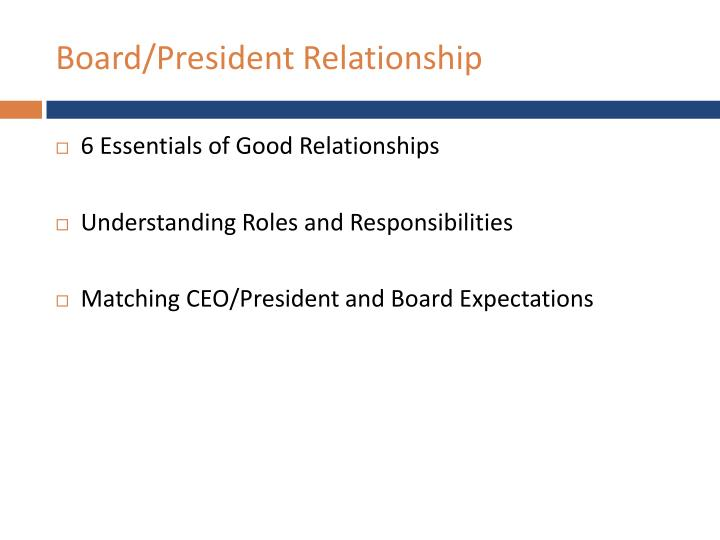 Board/President Relationship