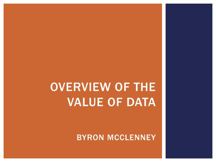 Overview of the value of data