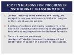 top ten reasons for progress in institutional transformation