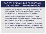top ten reasons for progress in institutional transformation1