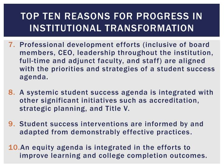 Top Ten reasons for progress in institutional transformation