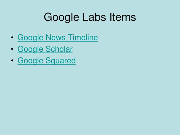 Google Labs Items