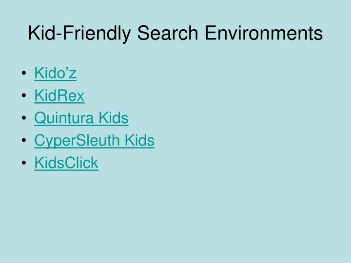 Kid-Friendly Search Environments