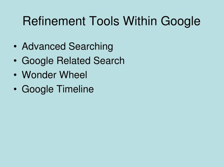 Refinement tools within google