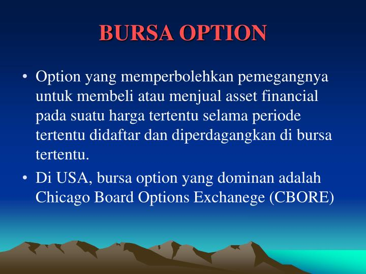 BURSA OPTION