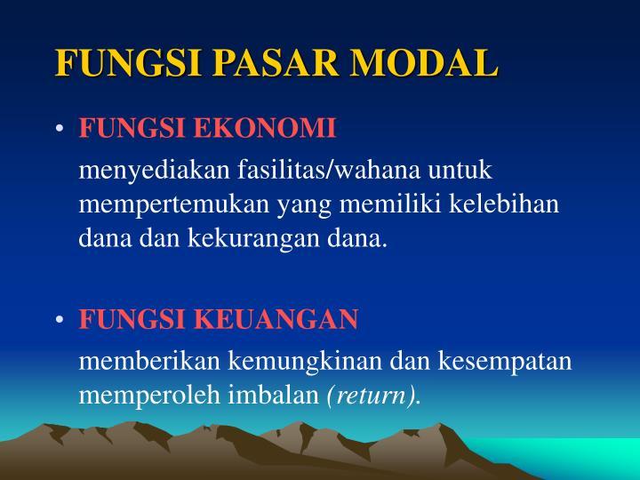 FUNGSI PASAR MODAL