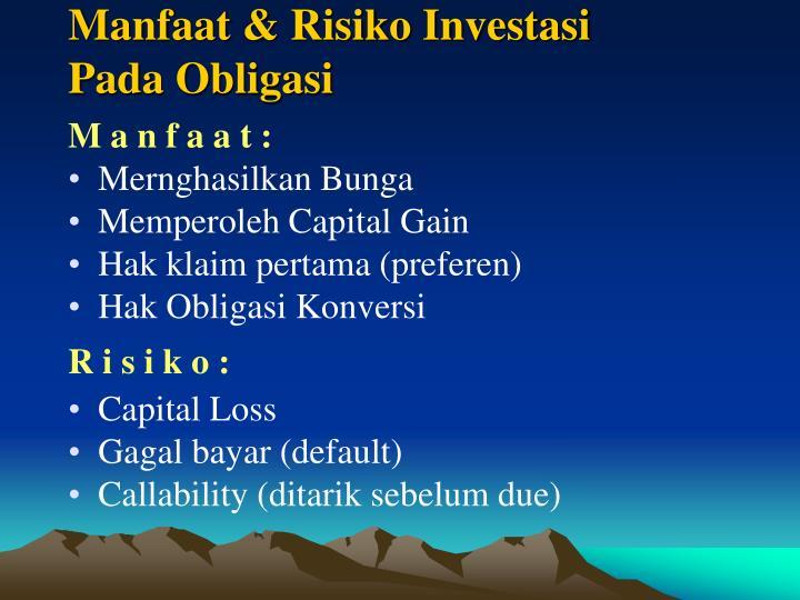 Manfaat & Risiko Investasi