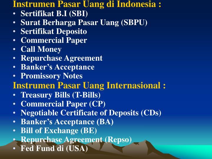 Instrumen Pasar Uang di Indonesia :