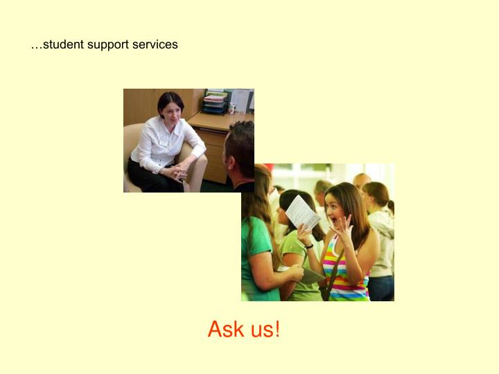 …student support services