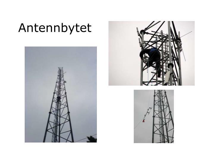 Antennbytet