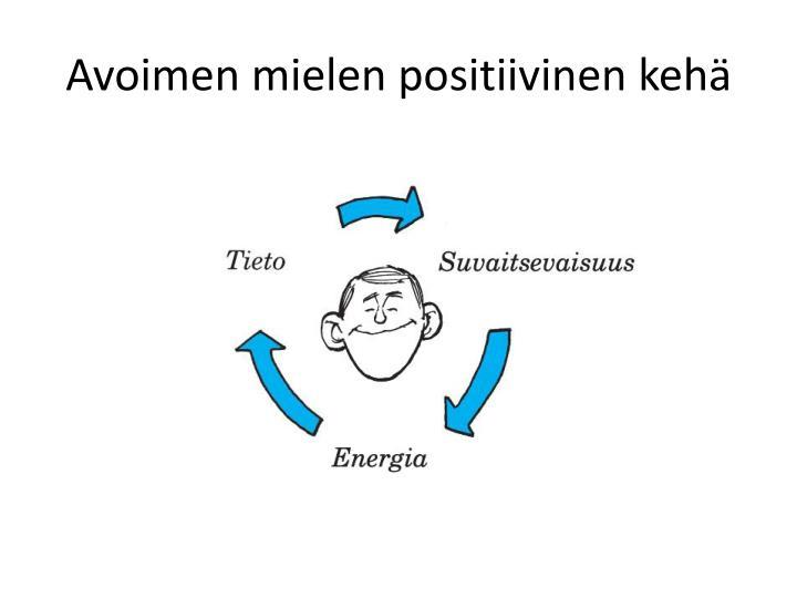 Avoimen mielen positiivinen kehä