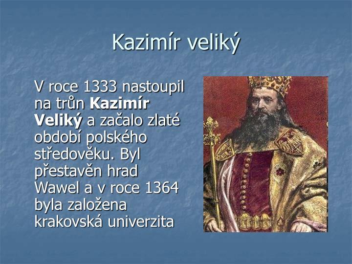 Kazimír veliký