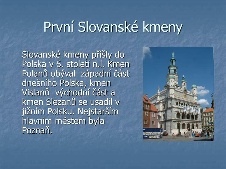 První Slovanské kmeny