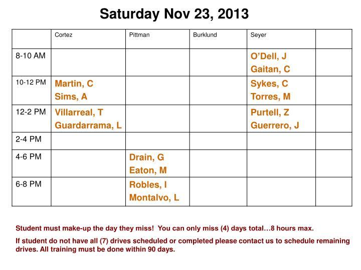 Saturday Nov 23, 2013