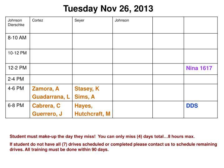 Tuesday Nov 26, 2013