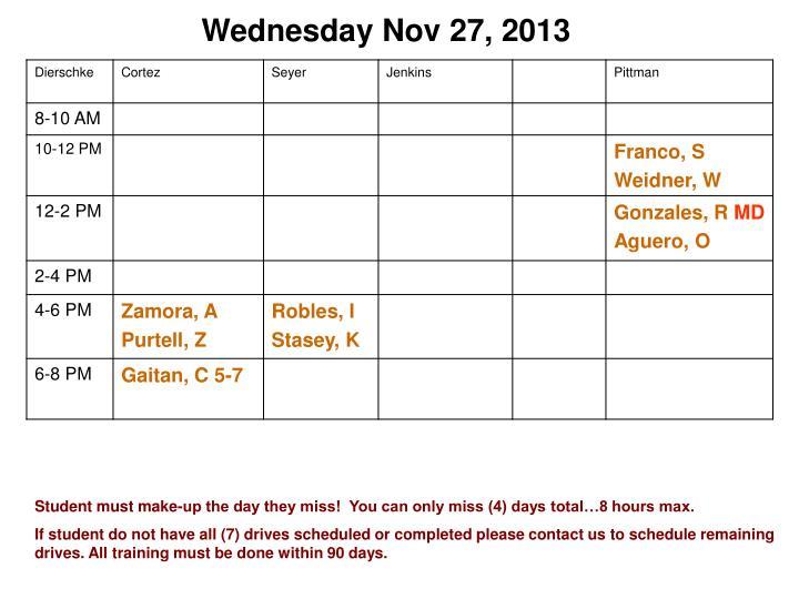 Wednesday Nov 27, 2013