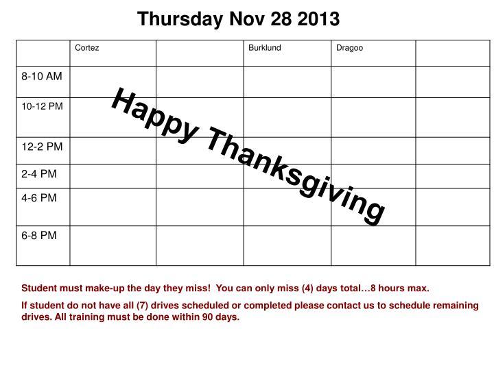 Thursday Nov 28 2013