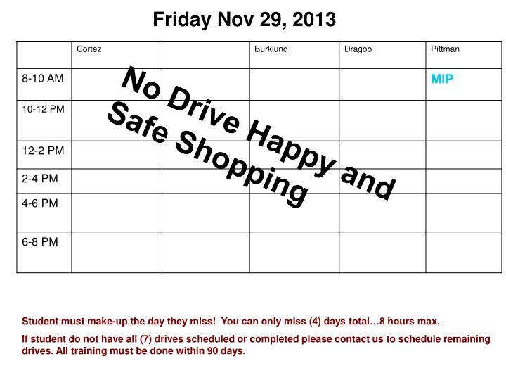 Friday Nov 29, 2013