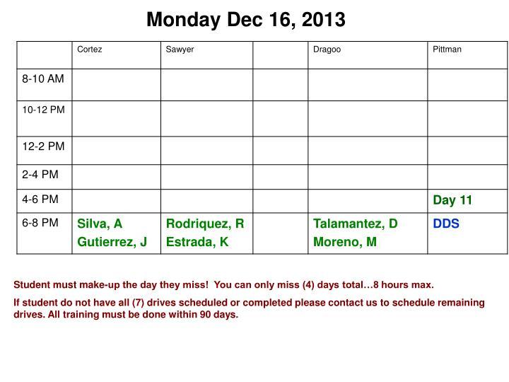 Monday Dec 16, 2013