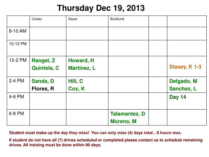 Thursday Dec 19, 2013
