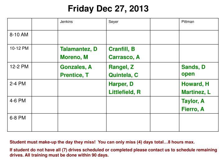 Friday Dec 27, 2013
