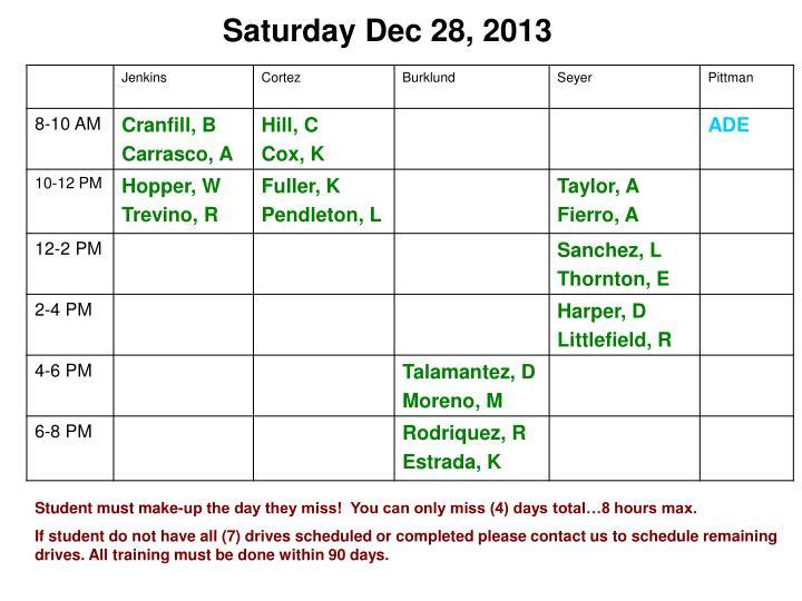 Saturday Dec 28, 2013