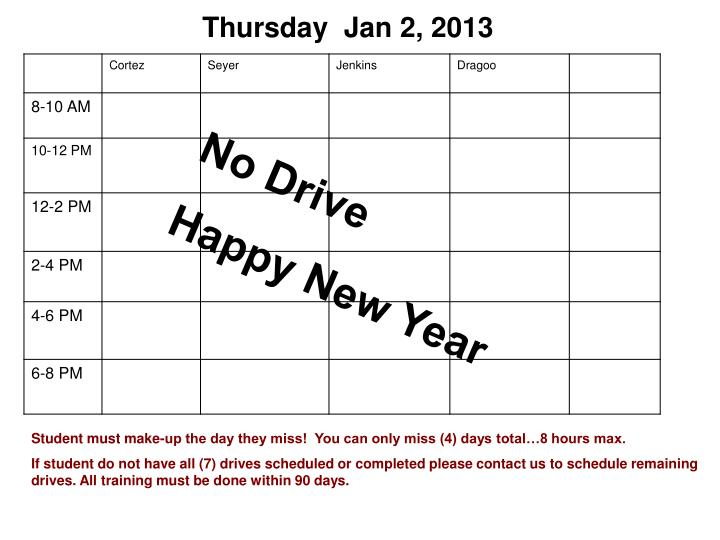 Thursday  Jan 2, 2013