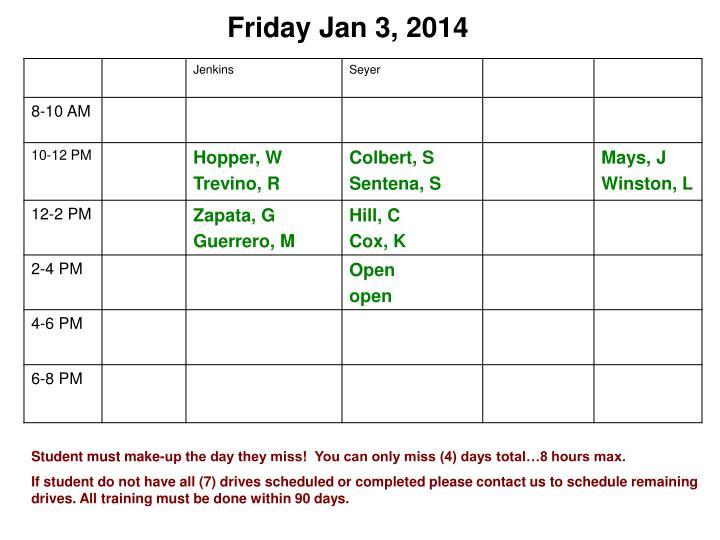 Friday Jan 3, 2014