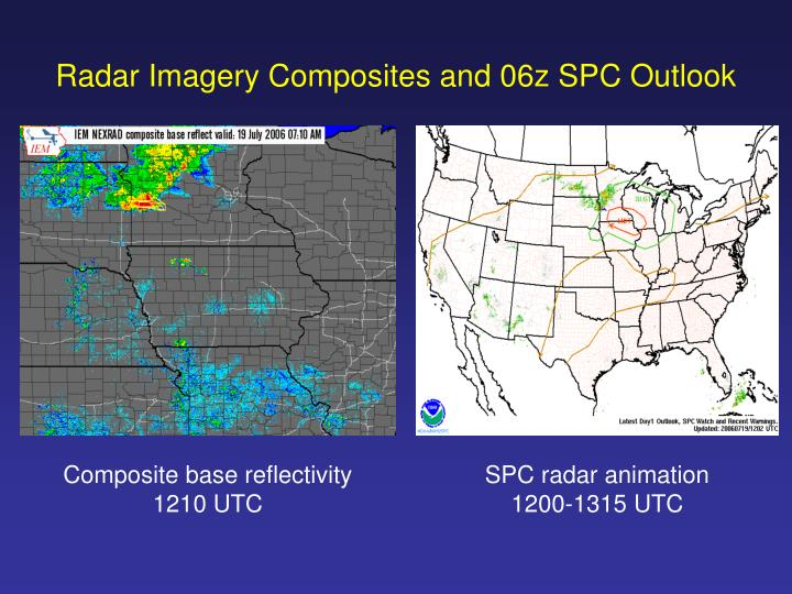 Radar Imagery Composites and 06z SPC Outlook
