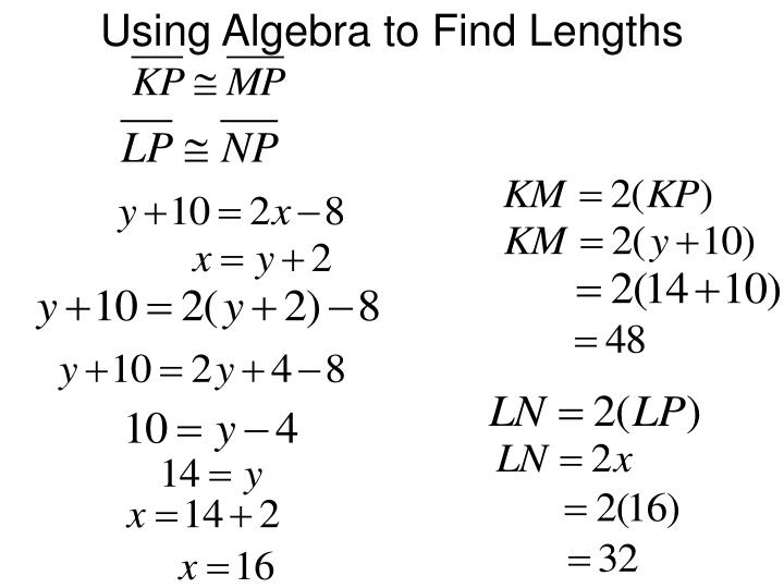 Using Algebra to Find Lengths