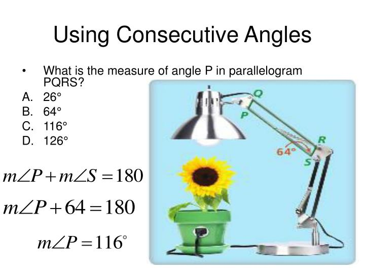 Using Consecutive Angles