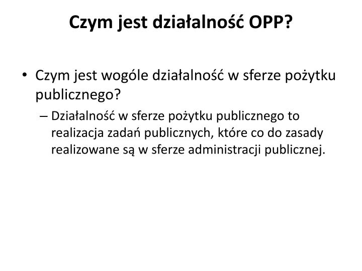 Czym jest działalność OPP?