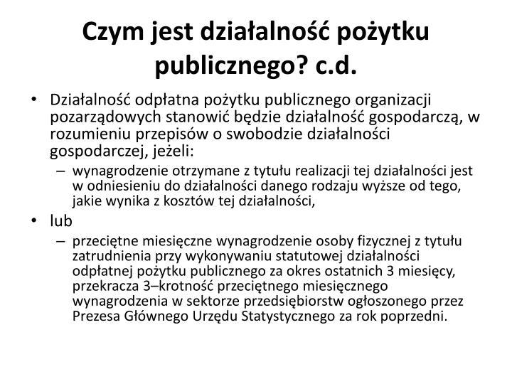 Czym jest działalność pożytku publicznego? c.d.