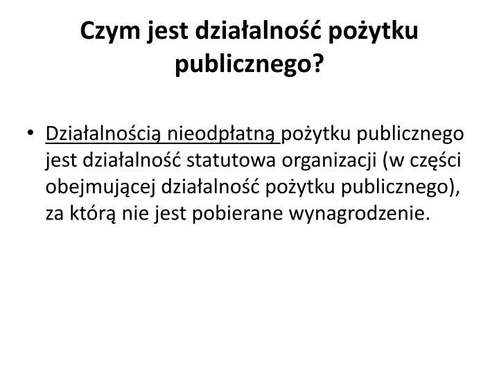 Czym jest działalność pożytku publicznego?