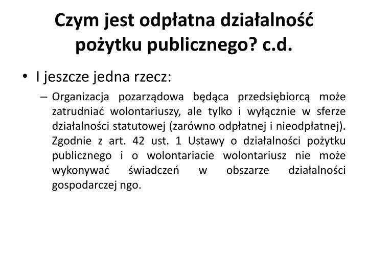 Czym jest odpłatna działalność pożytku publicznego? c.d.