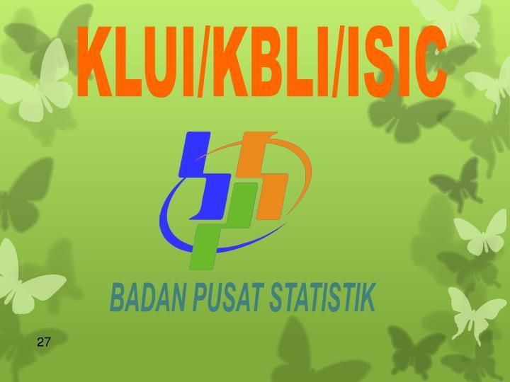 KLUI/KBLI/ISIC