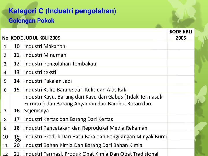 Kategori C (Industri pengolahan