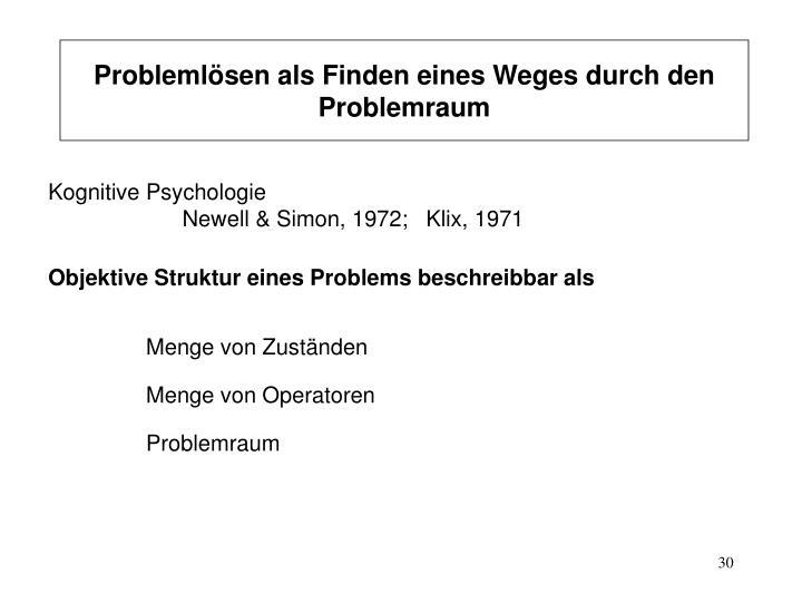 Problemlösen als Finden eines Weges durch den Problemraum