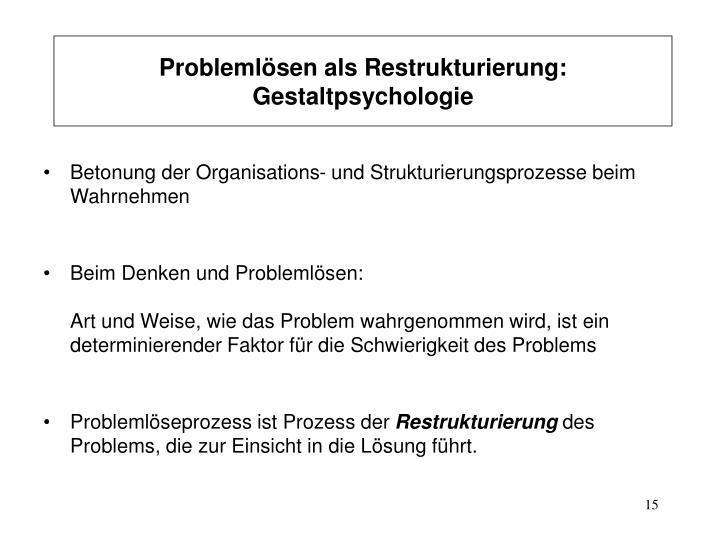 Problemlösen als Restrukturierung:  Gestaltpsychologie