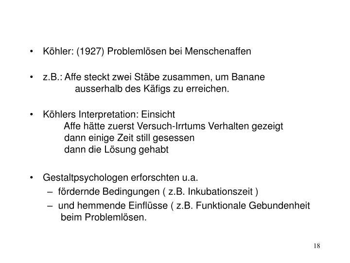 Köhler: (1927) Problemlösen bei Menschenaffen