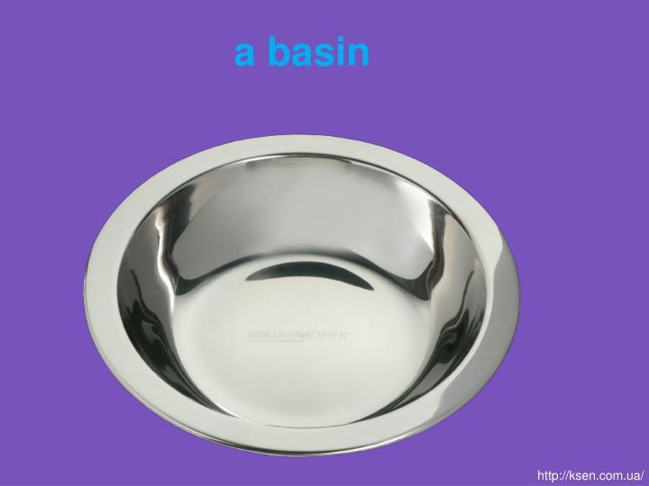 a basin